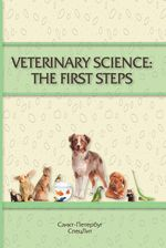 Veterinary Science: The First Steps